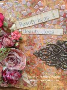 """Beauty is as Beauty does"""
